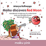 Maiku Discovers Red Moon